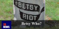 Betsy Who?