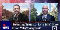 Debating Trump…. Love him? Hate Him? Why? Why Not?