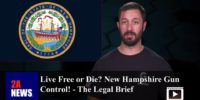 Live Free or Die? New Hampshire Gun Control! – The Legal Brief