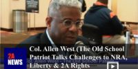 Col. Allen West (The Old School Patriot) Talks Challenges to NRA, Liberty & 2A Rights