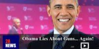 Obama Lies About Guns… Again!