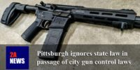 Pittsburgh ignores state law in passage of city gun control laws
