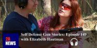Self Defense Gun Stories: Episode 149 with Elizabeth Hautman
