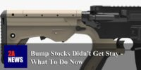Bump Stocks Didn't Get Stay – What To Do Now