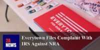 Everytown Files Complaint With IRS Against NRA