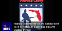 Florida Department of Law Enforcement Sued For Illegally Extending Firearm Waiting Periods