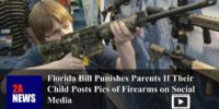 Florida Bill Punishes Parents If Their Child Posts Pics of Firearms on Social Media