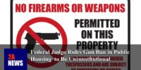 Federal Judge Rules Gun Ban in Public Housing  to Be Unconstitutional