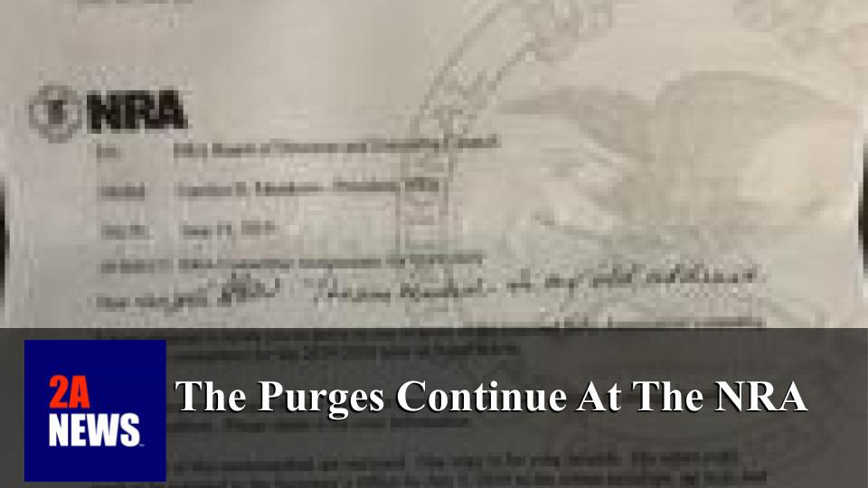 The Purges Continue At The NRA