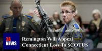 Remington Will Appeal Connecticut Loss To SCOTUS