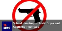 School Shootings- Plastic Signs and Synthetic Emotions