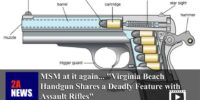 "MSM at it again… ""Virginia Beach Handgun Shares a Deadly Feature with Assault Rifles"""