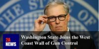 Washington State Joins the West Coast Wall of Gun Control