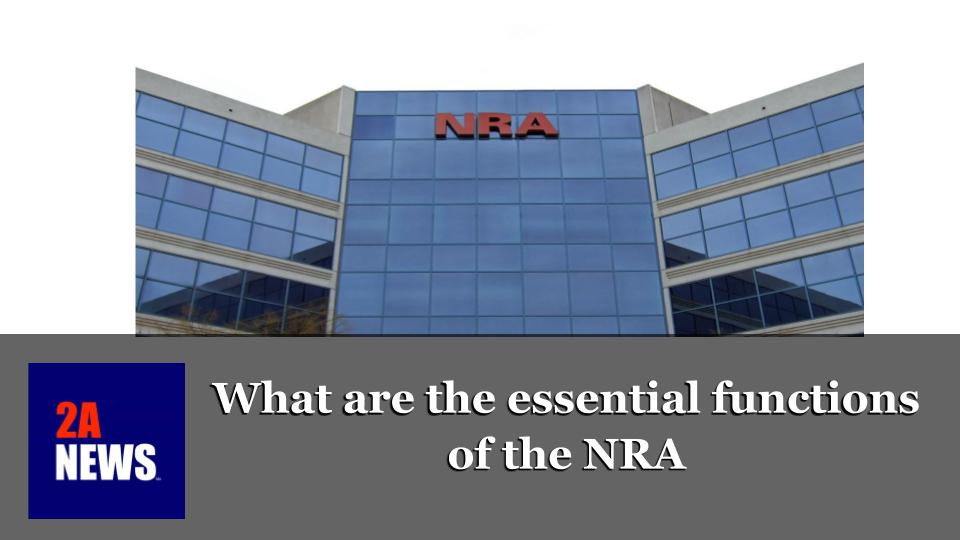 What are the Essential Functions of the NRA