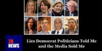 Lies Democrat Politicians Told Me and the Media Sold Me