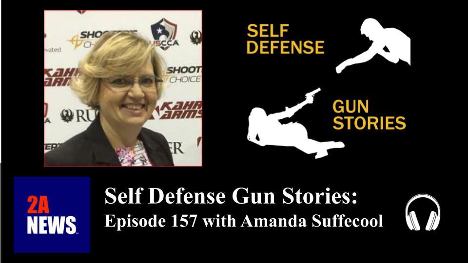 Self Defense Gun Stories: Episode 157 with Amanda Suffecool