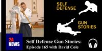 Self Defense Gun Stories: Episode 165 with David Cole