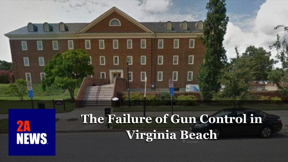 The Failure of Gun Control in Virginia Beach
