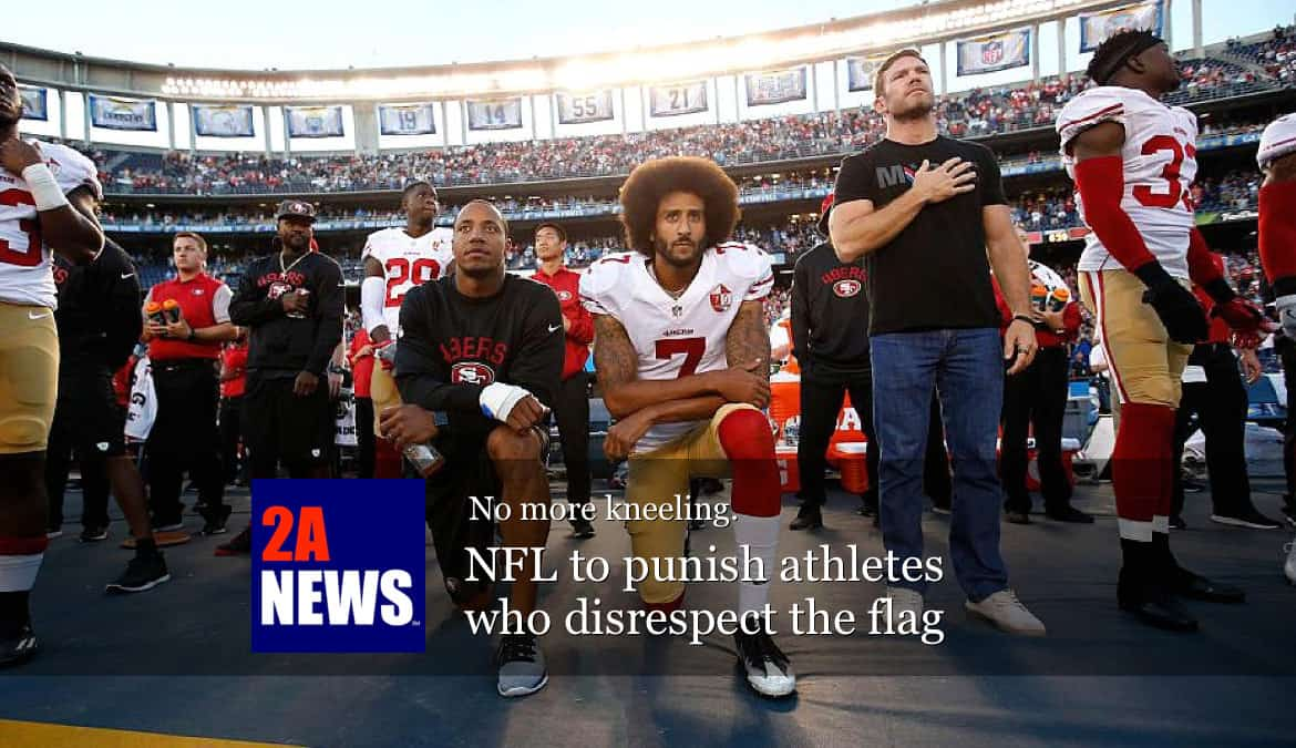 No more kneeling: NFL to punish athletes who disrespect the flag