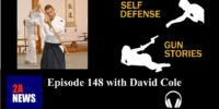 Self Defense Gun Stories: Episode 148 with David Cole