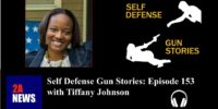 Self Defense Gun Stories: Episode 153 with Tiffany Johnson