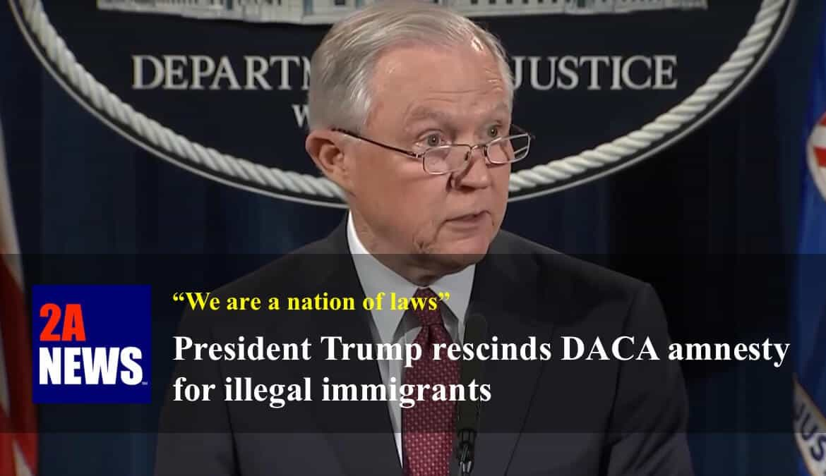 President Trump rescinds DACA amnesty for illegal immigrants