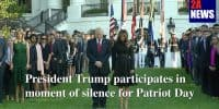 President Trump participates in moment of silence for Patriot Day