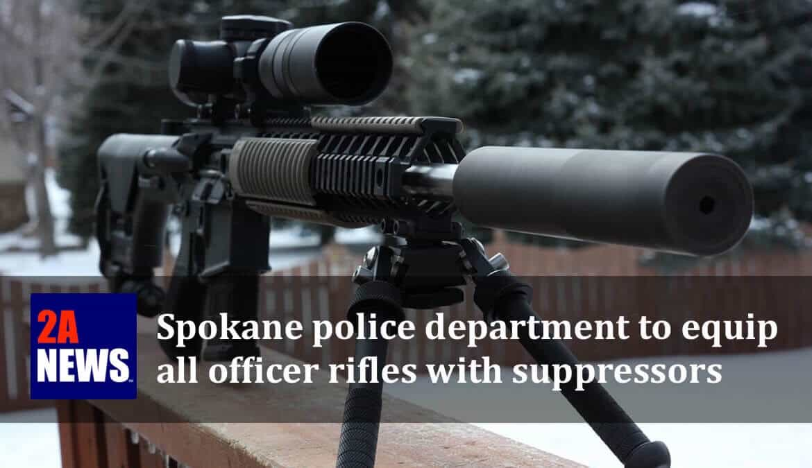 Spokane police department to equip all officer rifles with suppressors