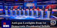 Anti-gun Lowlights from 1st Democratic Presidential Debate